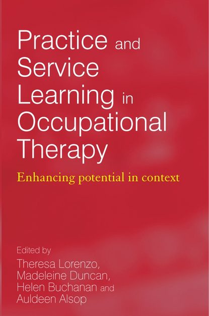Theresa Lorenzo Practice and Service Learning in Occupational Therapy goodacre lynne rheumatology practice in occupational therapy promoting lifestyle management