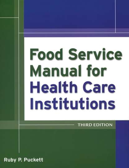 American Society for Healthcare Food Service Administrators Food Service Manual for Health Care Institutions seed health management of legumes