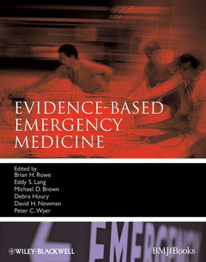 Brian Rowe Evidence-Based Emergency Medicine antonio dans l painless evidence based medicine