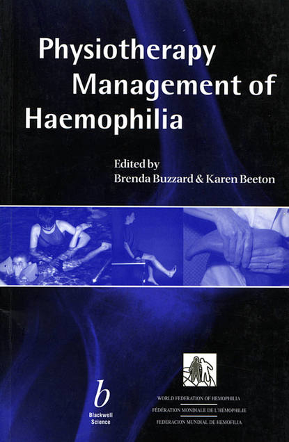 Brenda Buzzard Physiotherapy Management of Haemophilia brian h mullis synopsis of orthopaedic trauma management