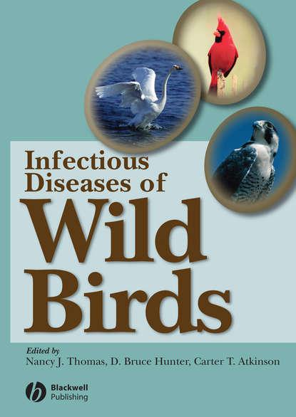 D. Hunter Bruce Infectious Diseases of Wild Birds недорого