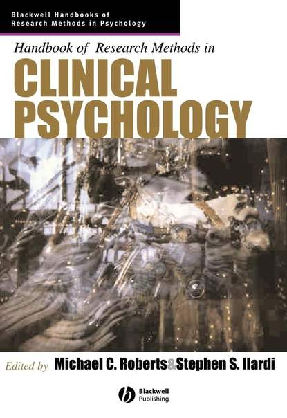 Michael Roberts C. Handbook of Research Methods in Clinical Psychology sourcebook for research in music
