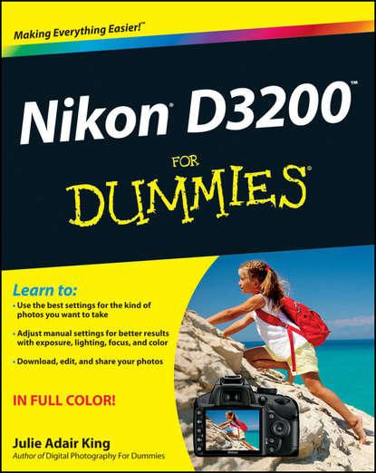 Julie Adair King Nikon D3200 For Dummies j thomas dennis nikon d5300 digital field guide