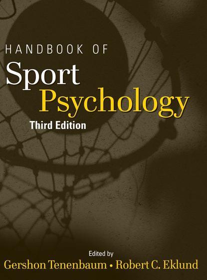 Gershon Tenenbaum Handbook of Sport Psychology clinical sport psychology perspective west and east volume i