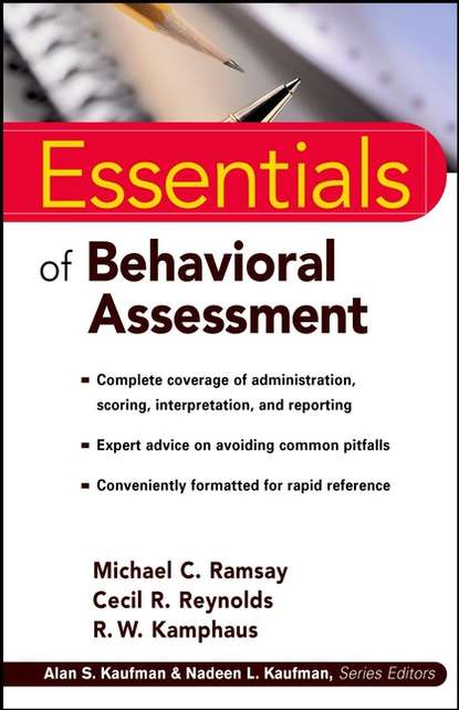 Cecil Reynolds R. Essentials of Behavioral Assessment cecil reynolds r essentials of assessment with brief intelligence tests