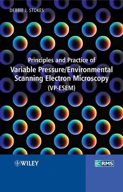 Группа авторов Principles and Practice of Variable Pressure journal of the royal microscopical society volume 2nd ser v 2 pt 2 1882