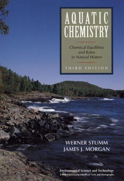 Фото - Werner Stumm Aquatic Chemistry werner stumm aquatic chemistry