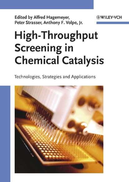 Peter Strasser High-Throughput Screening in Chemical Catalysis недорого