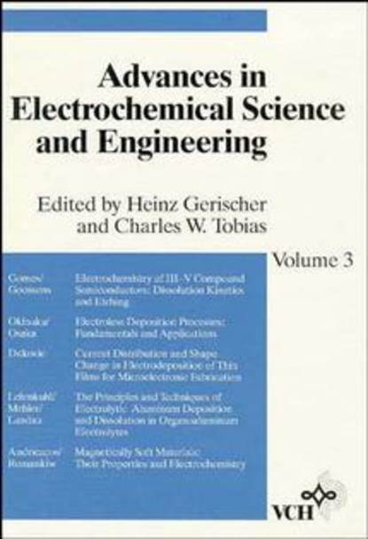 Heinz Gerischer Advances in Electrochemical Science and Engineering the canadian record of science volume 3
