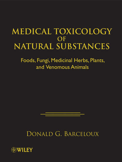 Фото - Donald Barceloux G. Medical Toxicology of Natural Substances zaher radi a comparative pathophysiology and toxicology of cyclooxygenases