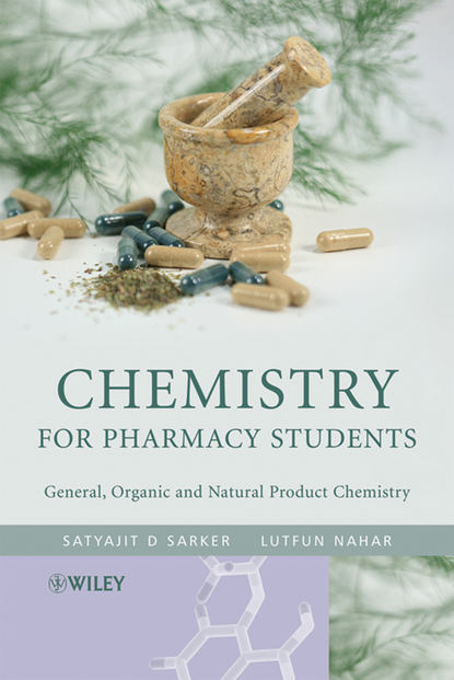 Фото - Satyajit Sarker Chemistry for Pharmacy Students jay siegel forensic chemistry fundamentals and applications