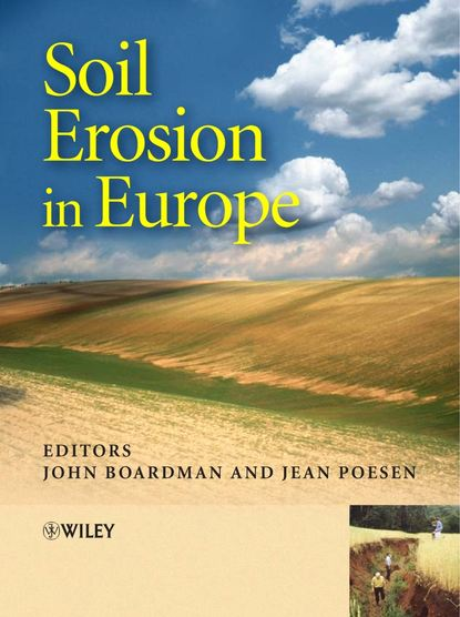 John Boardman Soil Erosion in Europe a monograph about the drops in economic soil