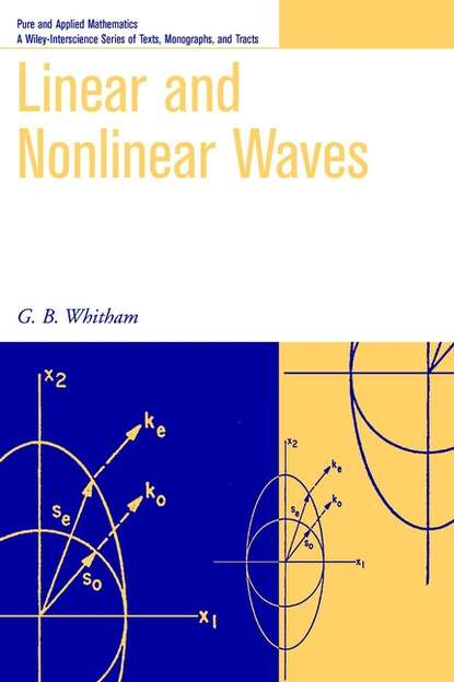 G. Whitham B. Linear and Nonlinear Waves kim stafford wind on the waves