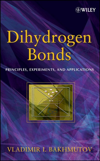 Vladimir Bakhmutov I. Dihydrogen Bond roger prud homme flows and chemical reactions in an electromagnetic field