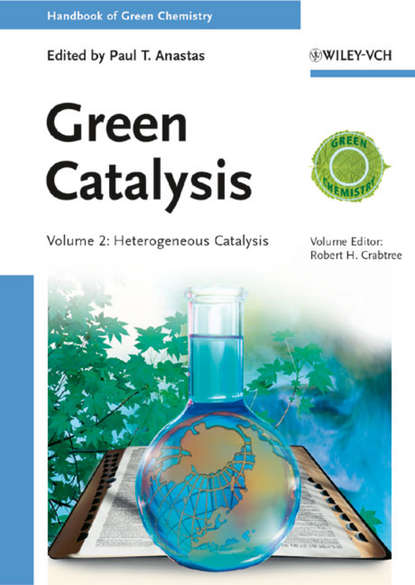 Robert Crabtree H. Green Catalysis walter leitner green solvents supercritical solvents