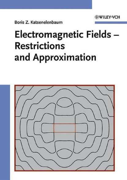Boris Katsenelenbaum Z. Electromagnetic Fields sharp dallas lore the face of the fields