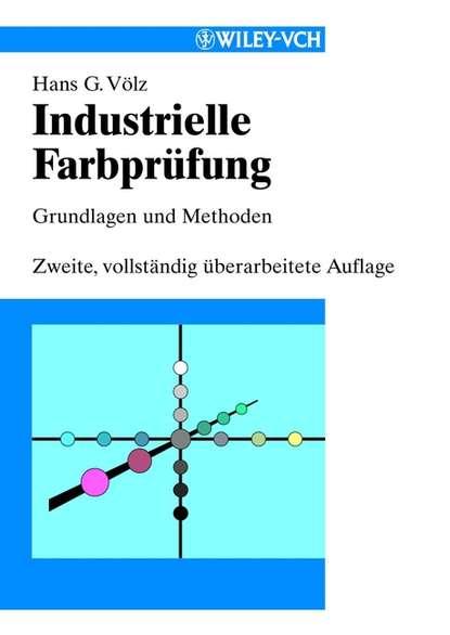 Hans Völz G. Industrielle Farbprüfung reimar pohlman untersuchungen uber ein prufverfahren fur oberflachenrisse an zylindrischen metallischen pruflingen mit hilfe beruhrungslos elektrodynamisch gesendeter und empfangener oberflachenwellen
