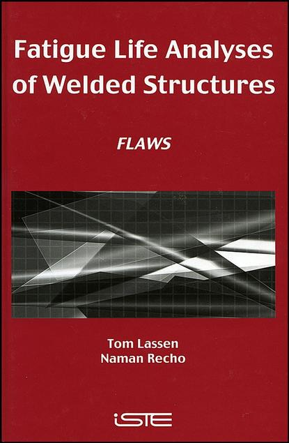 Tom Lassen Fatigue Life Analyses of Welded Structures the damage done
