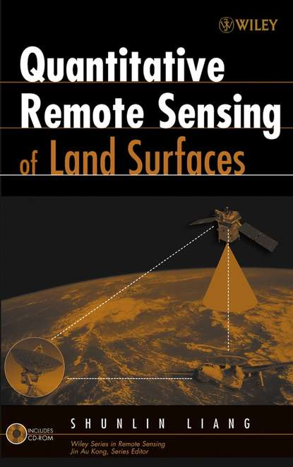 Фото - Shunlin Liang Quantitative Remote Sensing of Land Surfaces koch magaly computer processing of remotely sensed images an introduction