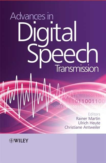 joseph mariani language and speech processing Prof. Ulrich Heute Advances in Digital Speech Transmission