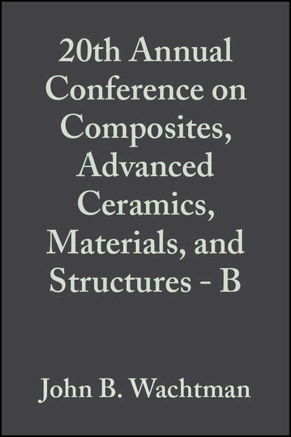Фото - John Wachtman B. 20th Annual Conference on Composites, Advanced Ceramics, Materials, and Structures - B john wachtman b fabrication of ceramics