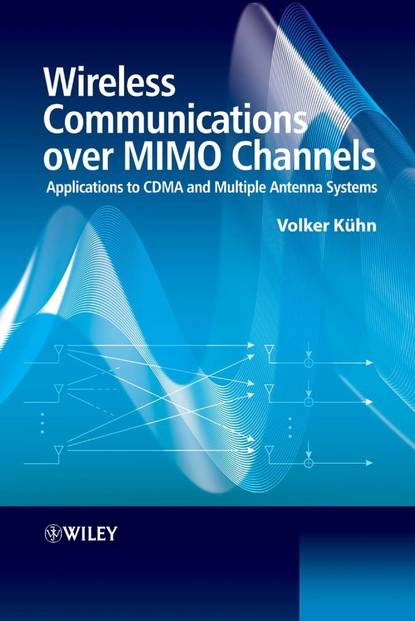 Volker Kuhn Wireless Communications over MIMO Channels wireless channel models and beamforming antenna arrays