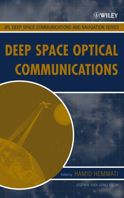 Hamid Hemmati Deep Space Optical Communications shen en qian optical payloads for space missions