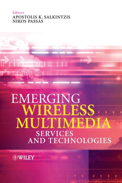 Apostolis Salkintzis Emerging Wireless Multimedia grzegorz iwacz multimedia broadcasting and multicasting in mobile networks