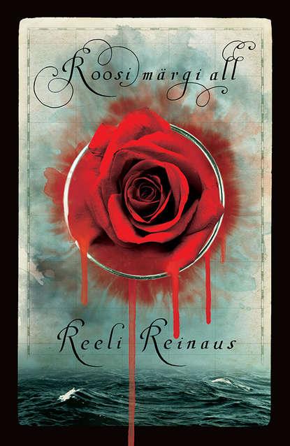 Reeli Reinaus Roosi märgi all reeli reinaus kuidas mu isa endale uue naise sai