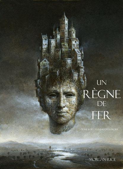 Морган Райс Un Règne de Fer недорого