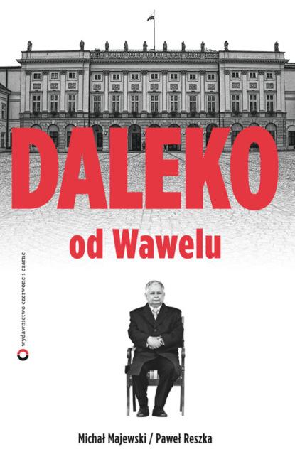 Michał Majewski Daleko od Wawelu недорого
