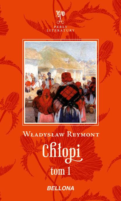 Władysław Reymont Chłopi tom 1 недорого