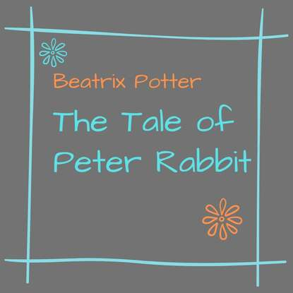 Беатрис Поттер The Tale of Peter Rabbit thompson emma the christmas tale of peter rabbit