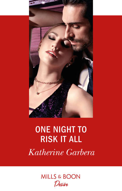 Katherine Garbera One Night To Risk It All
