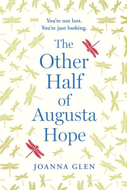 Фото - Joanna Glen The Other Half of Augusta Hope anstey harris truths and triumphs of grace atherton