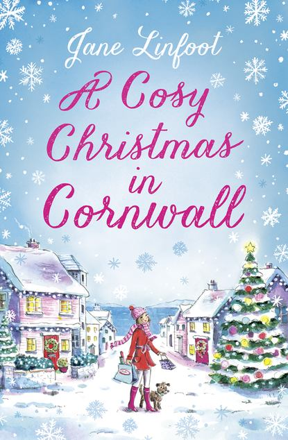 Фото - Jane Linfoot A Cosy Christmas in Cornwall jane asher the longing a bestselling psychological thriller you won't be able to put down