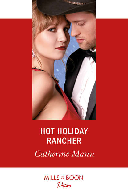 Catherine Mann Hot Holiday Rancher catherine mann a christmas baby surprise