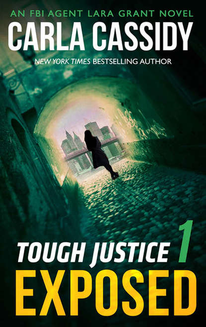 Carla Cassidy Tough Justice: Exposed