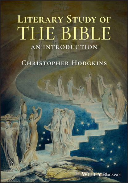 Christopher Hodgkins Literary Study of the Bible alison jack scm core text the bible and literature