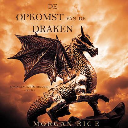 Фото - Морган Райс De Opkomst Van De Draken морган райс een aanval van moed