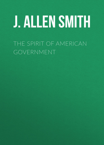 Фото - J. Allen Smith The Spirit of American Government wideman j american histories