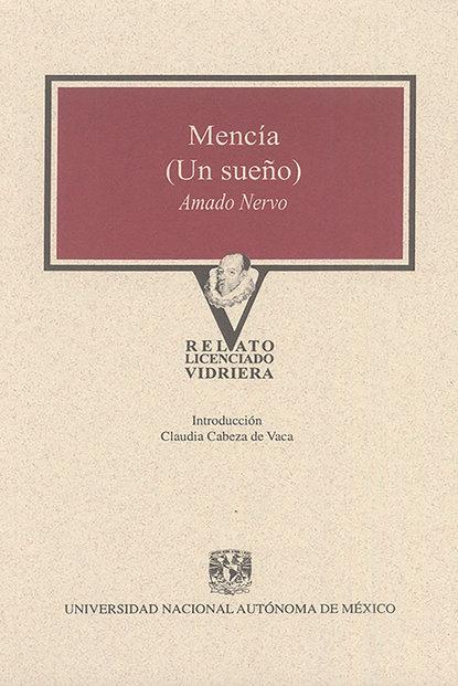 Amado Nervo Mencía (Un sueño) demetrio infante figueroa amor en cuatro continentes