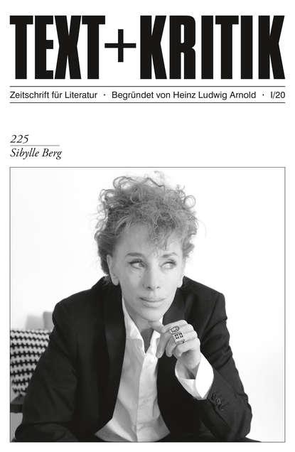 Группа авторов TEXT + KRITIK 225 – Sibylle Berg группа авторов voice text hypertext