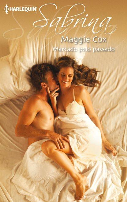 Фото - Maggie Cox Marcado pelo passado maggie cox perdida no passado