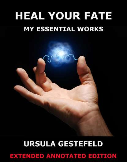 Фото - Ursula Newell Gestefeld Heal Your Fate - My Essential Works ursula newell gestefeld heal your fate my essential works