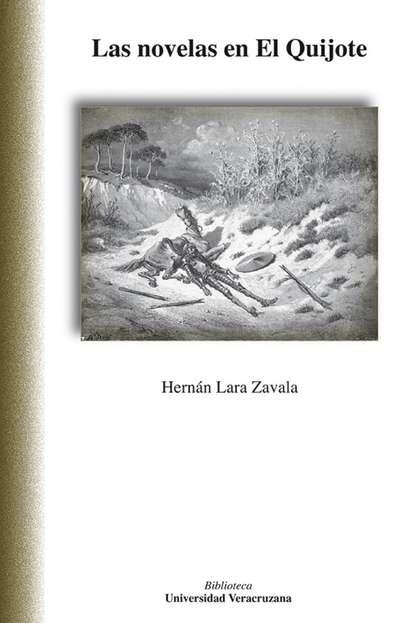 Hernán Lara Zavala Las novelas en El Quijote недорого