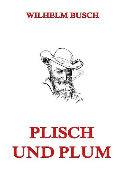 Вильгельм Буш Plisch und Plum недорого