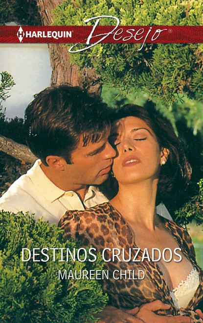 Maureen Child Destinos cruzados maureen child entre rumores