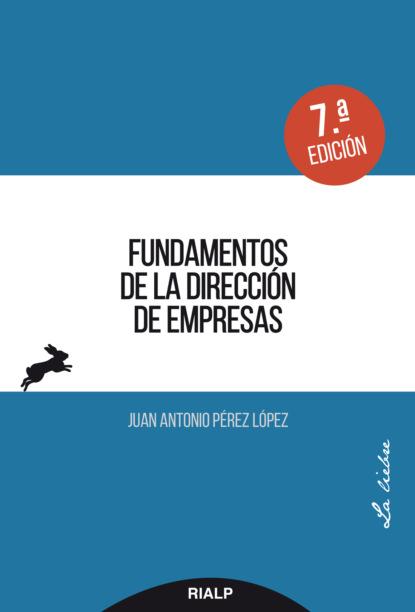 Фото - Juan Antonio Pérez López Fundamentos de la dirección de empresas antonio de luca мокасины