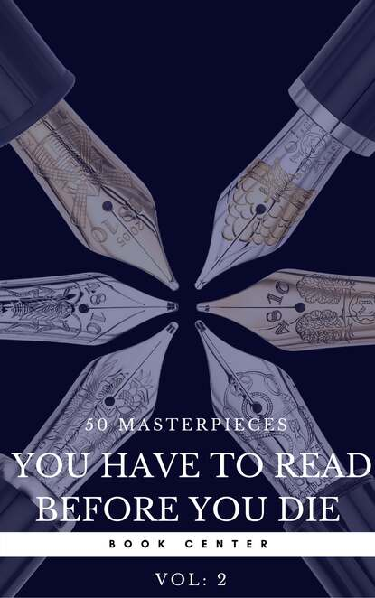 Оскар Уайльд 50 Masterpieces you have to read before you die vol: 2 (Book Center) fifty more places to fly fish before you die